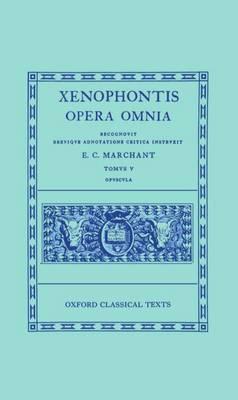 Xenophon V. Opuscula - Oxford Classical Texts (Hardback)