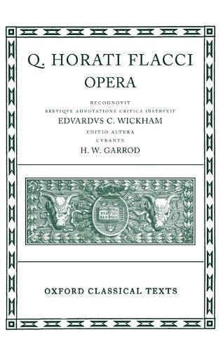 Horace Opera - Oxford Classical Texts (Hardback)