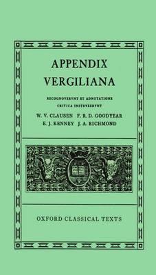 Appendix Vergiliana - Oxford Classical Texts (Hardback)