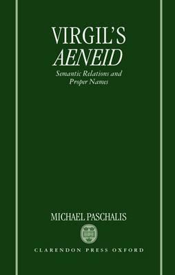 Virgil's Aeneid: Semantic Relations and Proper Names (Hardback)