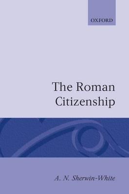 The Roman Citizenship (Paperback)