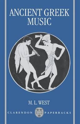 Ancient Greek Music - Clarendon Paperbacks (Paperback)