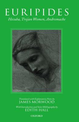 Hecuba, Trojan Women, Andromache (Hardback)