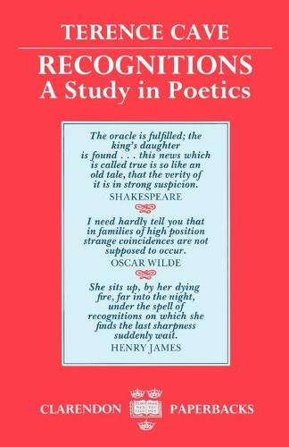 Recognitions: A Study in Poetics - Clarendon Paperbacks (Paperback)