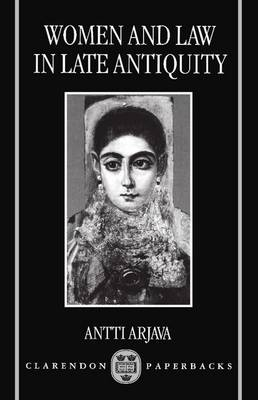 Women and Law in Late Antiquity (Paperback)