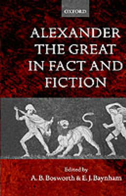 Alexander the Great in Fact and Fiction (Hardback)