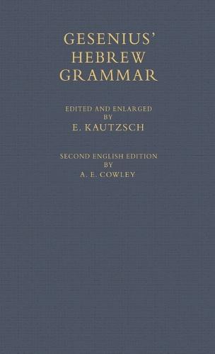 Gesenius' Hebrew Grammar (Hardback)