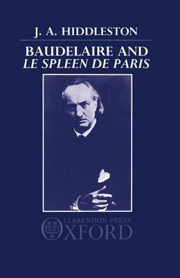Baudelaire and 'Le Spleen de Paris' (Hardback)