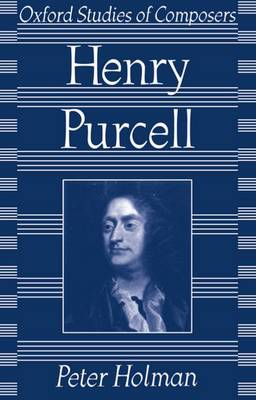 Purcell - Oxford Studies of Composers (Paperback)
