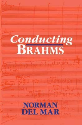 Conducting Brahms (Paperback)