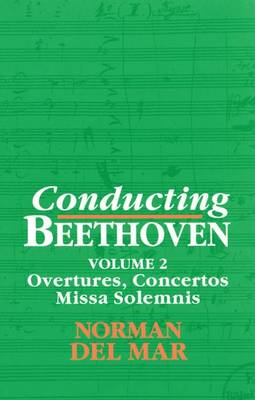 Conducting Beethoven: Volume 2 (Book)