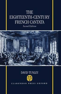 The Eighteenth-Century French Cantata (Hardback)