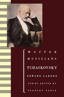 Tchaikovsky - Master Musicians Series (Paperback)