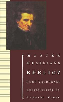 Berlioz - Master Musicians Series (Paperback)