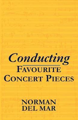 Conducting Favourite Concert Pieces (Paperback)