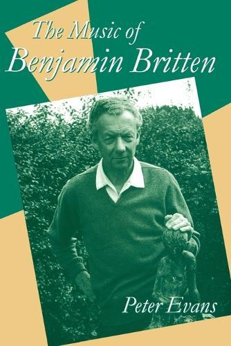 The Music of Benjamin Britten - Clarendon Paperbacks (Paperback)