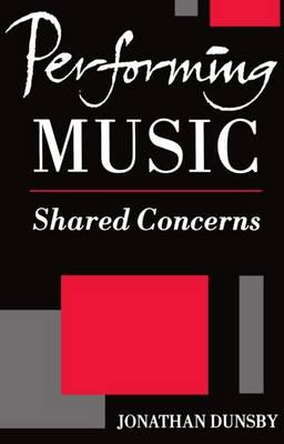 Performing Music: Shared Concerns - Clarendon Paperbacks (Paperback)