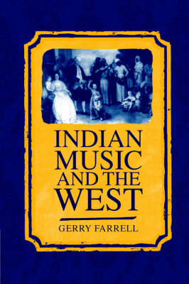 Indian Music and the West - Clarendon Paperbacks (Paperback)