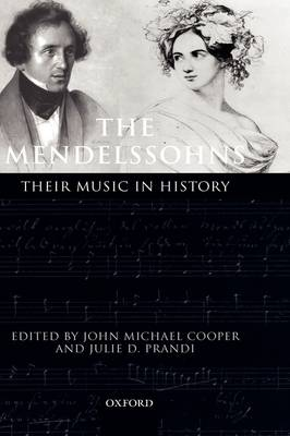 The Mendelssohns: Their Music in History (Hardback)