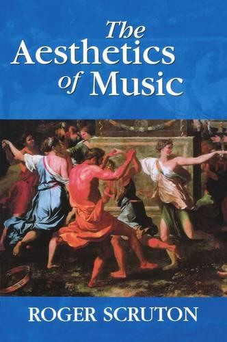 The Aesthetics of Music (Paperback)