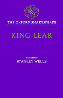 The Oxford Shakespeare: The History of King Lear: The 1608 Quarto - The Oxford Shakespeare (Hardback)