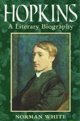 Hopkins: A Literary Biography (Paperback)