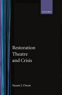 Restoration Theatre and Crisis (Hardback)