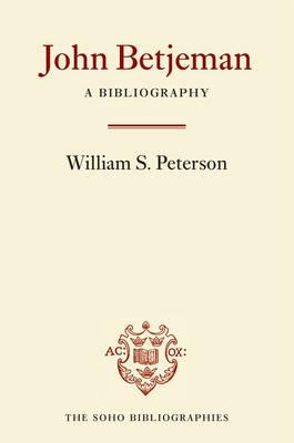 John Betjeman: A Bibliography - Soho Bibliographies (Hardback)