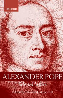 Alexander Pope: Selected Letters (Hardback)
