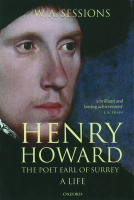 Henry Howard, the Poet Earl of Surrey: A Life (Paperback)