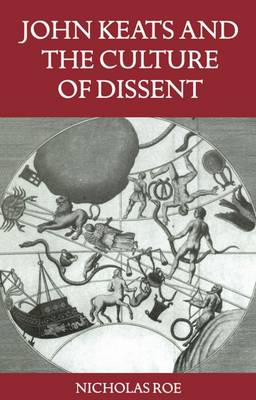 John Keats and the Culture of Dissent (Paperback)