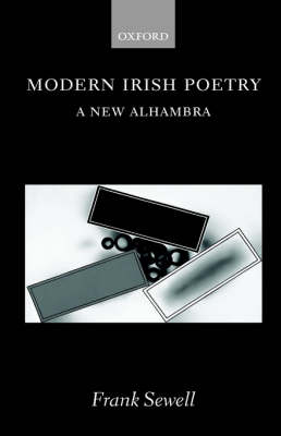 Modern Irish Poetry: A New Alhambra (Hardback)