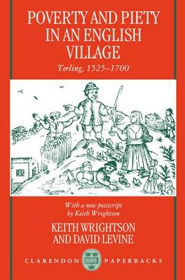 Poverty and Piety in an English Village: Terling, 1525-1700 - Clarendon Paperbacks (Paperback)