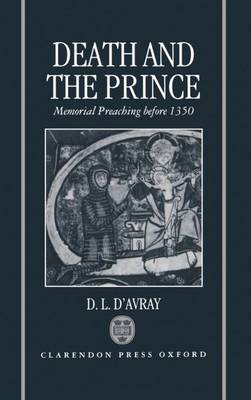 Death and the Prince: Memorial Preaching Before 1350 (Hardback)
