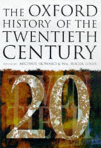 The Oxford History of the Twentieth Century (Hardback)