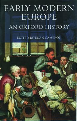 Early Modern Europe: An Oxford History (Hardback)