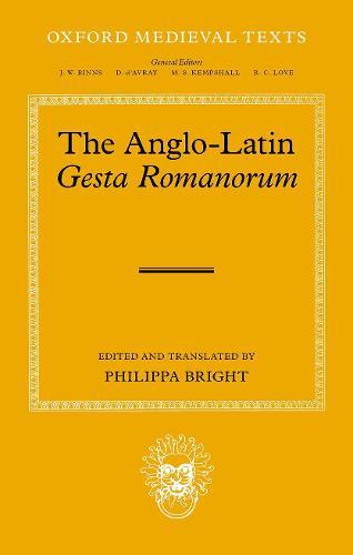The Anglo-Latin Gesta Romanorum - Oxford Medieval Texts (Hardback)