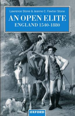 An Open Elite?: England 1540-1880 - Clarendon Paperbacks (Paperback)