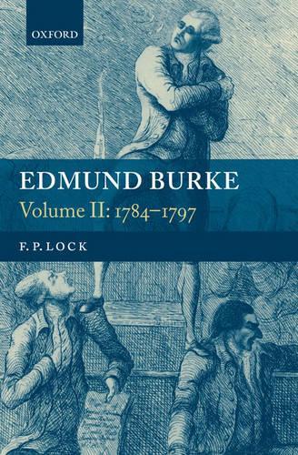 Edmund Burke, Volume II: 1784-1797 (Hardback)
