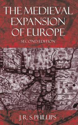 The Medieval Expansion of Europe - Clarendon Paperbacks (Paperback)