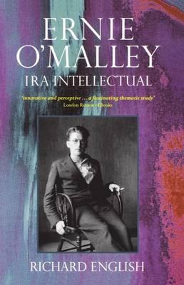 Ernie O'Malley: IRA Intellectual (Paperback)