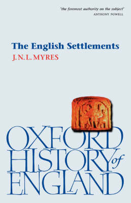 The English Settlements - Oxford History of England 1b (Hardback)