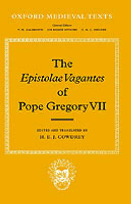 The Epistolae Vagantes of Pope Gregory VII - Oxford Medieval Texts (Hardback)