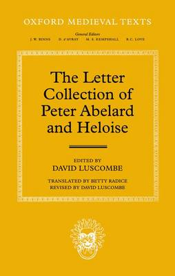 The Letter Collection of Peter Abelard and Heloise - Oxford Medieval Texts (Hardback)