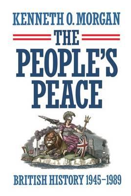 The People's Peace: British History 1945-1989 (Hardback)