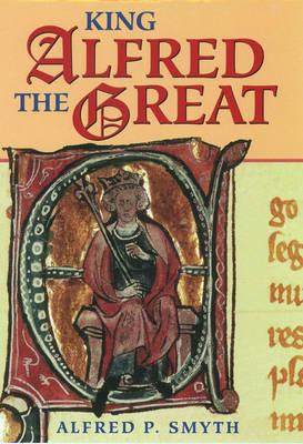 King Alfred the Great (Hardback)
