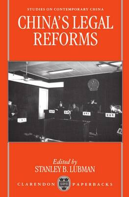 China's Legal Reforms - Studies on Contemporary China (Paperback)