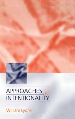 Approaches to Intentionality (Hardback)