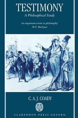 Testimony: A Philosophical Study (Paperback)