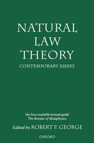 Natural Law Theory: Contemporary Essays - Clarendon Paperbacks (Paperback)